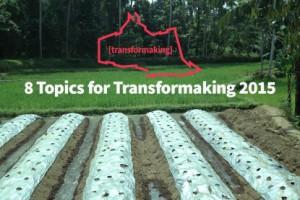Transformaking